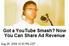 Got a YouTube Smash? Now You Can Share Ad Revenue