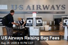 US Airways Raising Bag Fees