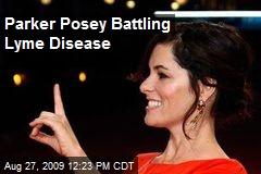 Parker Posey Battling Lyme Disease
