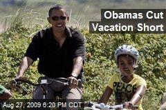 Obamas Cut Vacation Short