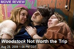 Woodstock Not Worth the Trip