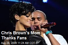Chris Brown's Mom Thanks Fans