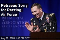 Petraeus Sorry for Razzing Air Force