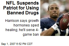 NFL Suspends Patriot for Using Banned Drugs