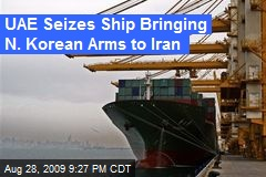 UAE Seizes Ship Bringing N. Korean Arms to Iran