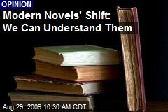 Modern Novels' Shift: We Can Understand Them
