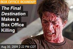 The Final Destination Makes a Box Office Killing