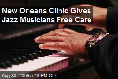 New Orleans Clinic Gives Jazz Musicians Free Care