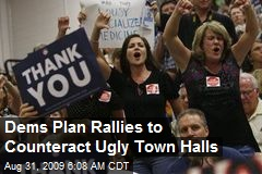 Dems Plan Rallies to Counteract Ugly Town Halls
