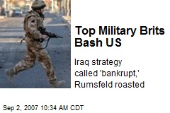 Top Military Brits Bash US