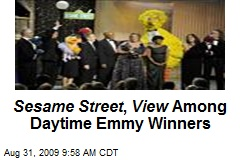 Sesame Street , View Among Daytime Emmy Winners