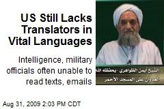 US Still Lacks Translators in Vital Languages