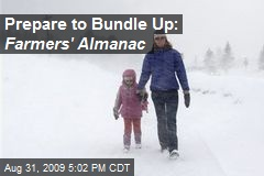 Prepare to Bundle Up: Farmers' Almanac