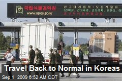 Travel Back to Normal in Koreas