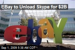 EBay to Unload Skype for $2B