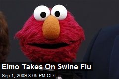 Elmo Takes On Swine Flu