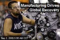 Manufacturing Drives Global Recovery
