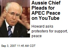 Aussie Chief Pleads for APEC Peace on YouTube
