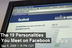 The 19 Personalities You Meet on Facebook