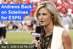 Andrews Back on Sidelines for ESPN