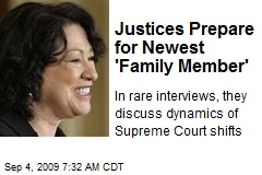 Justices Prepare for Newest 'Family Member'
