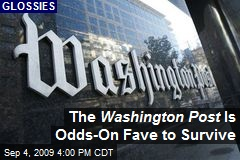 The Washington Post Is Odds-On Fave to Survive