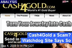 Cash4Gold a Scam? Watchdog Site Says So