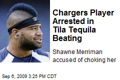 Chargers Player Arrested in Tila Tequila Beating