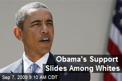 Obama's Support Slides Among Whites