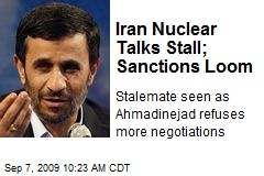 Iran Nuclear Talks Stall; Sanctions Loom