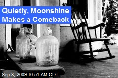 Quietly, Moonshine Makes a Comeback