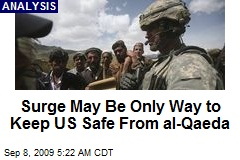 Surge May Be Only Way to Keep US Safe From al-Qaeda