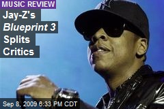 Jay-Z's Blueprint 3 Splits Critics