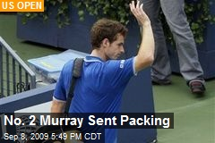 No. 2 Murray Sent Packing
