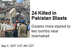 24 Killed in Pakistan Blasts