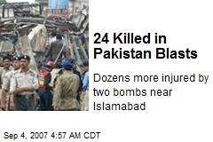 24 Killed in Pakistan Blasts
