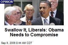 Swallow It, Liberals: Obama Needs to Compromise