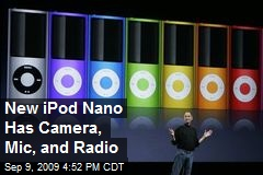 New iPod Nano Has Camera, Mic, and Radio