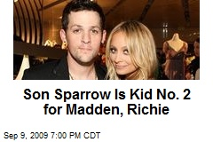 Son Sparrow Is Kid No. 2 for Madden, Richie