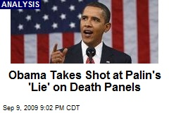 Obama Takes Shot at Palin's 'Lie' on Death Panels