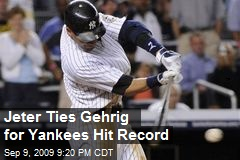 Jeter Ties Gehrig for Yankees Hit Record
