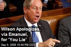 Wilson Apologizes, via Emanuel, for 'You Lie'