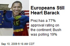 Europeans Still Heart Barack