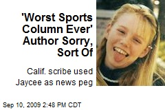 'Worst Sports Column Ever' Author Sorry, Sort Of