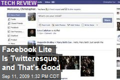 Facebook Lite Is Twitteresque, and That's Good