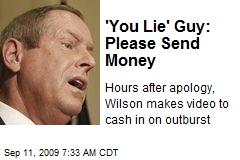'You Lie' Guy: Please Send Money