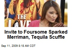 Invite to Foursome Sparked Merriman, Tequila Scuffle