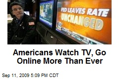Americans Watch TV, Go Online More Than Ever
