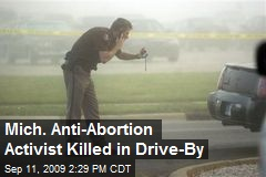 Mich. Anti-Abortion Activist Killed in Drive-By