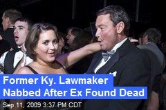 Former Ky. Lawmaker Nabbed After Ex Found Dead